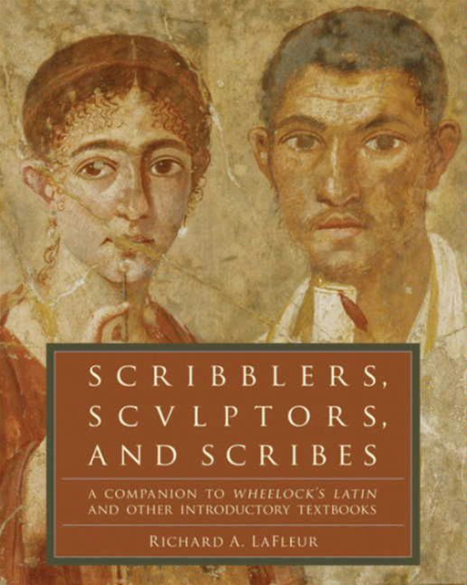 Scribblers, Sculptors, and Scribes By: Richard A. LaFleur