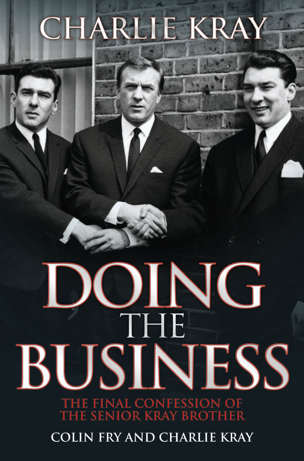 Doing the Business By: Charlie Kray,Colin Fry