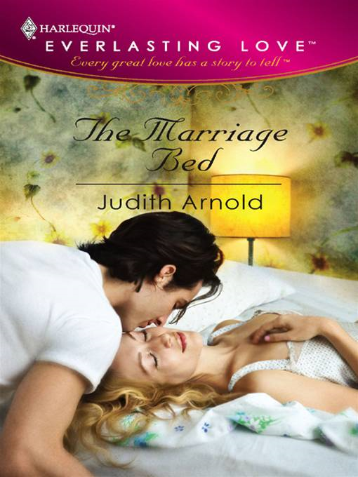 The Marriage Bed By: Judith Arnold