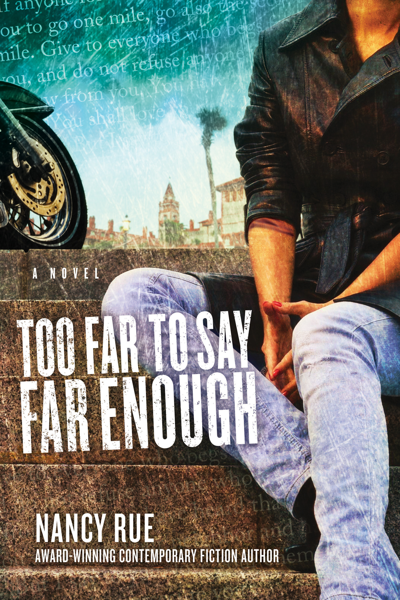 Too Far to Say Far Enough: A Novel