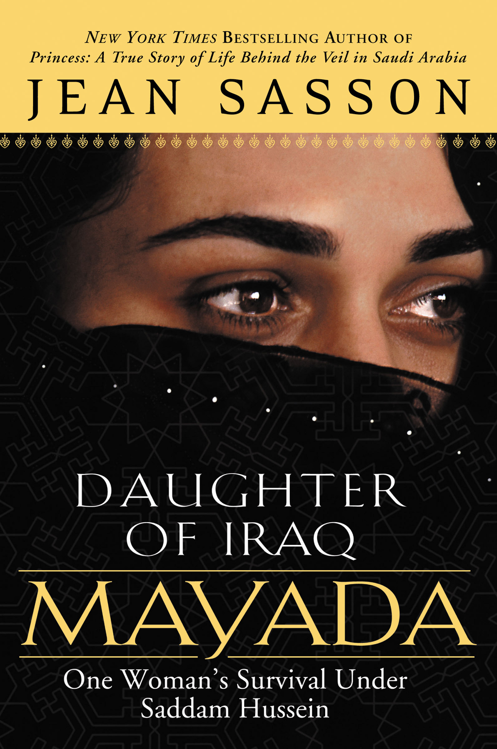 Mayada, Daughter of Iraq By: Jean Sasson