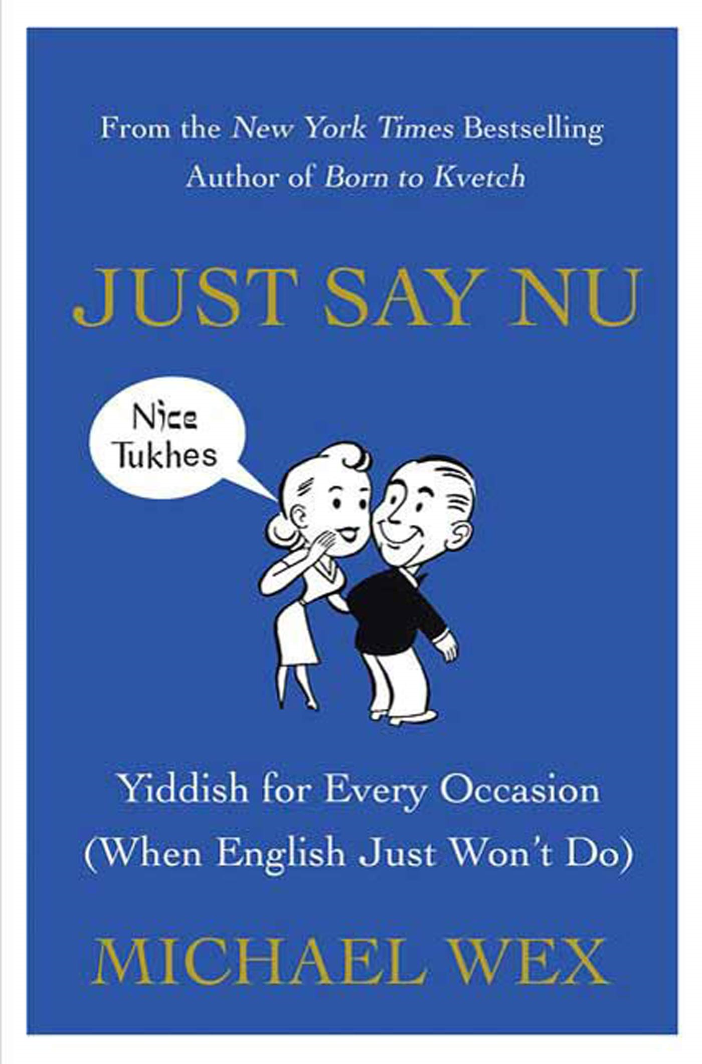 Just Say Nu By: Michael Wex