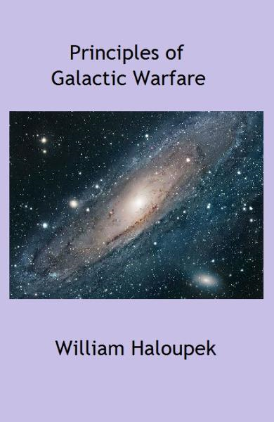 Principles of Galactic Warfare