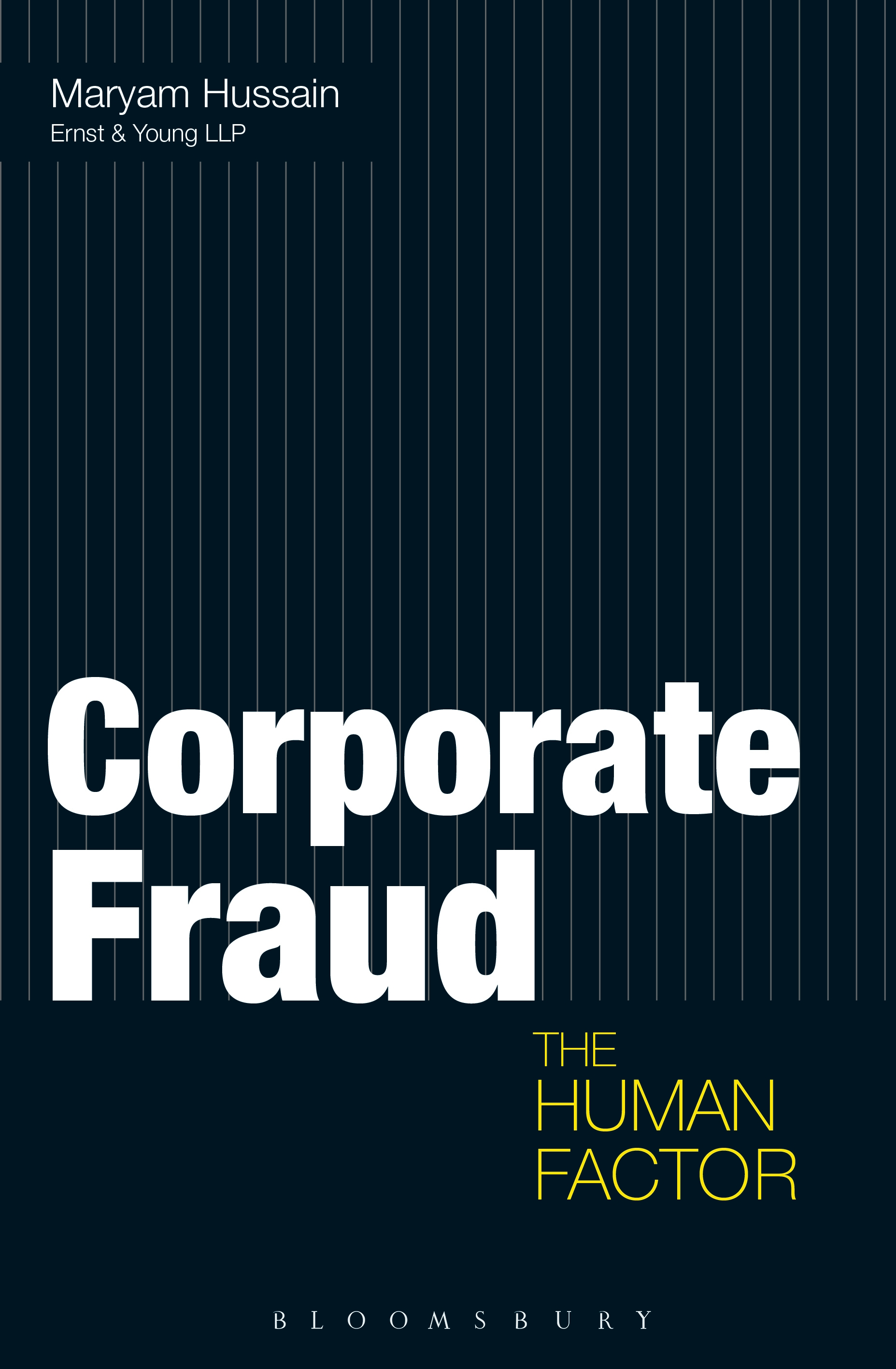 Corporate Fraud The Human Factor
