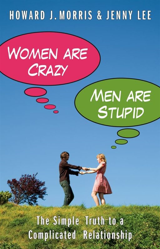 Women Are Crazy, Men Are Stupid