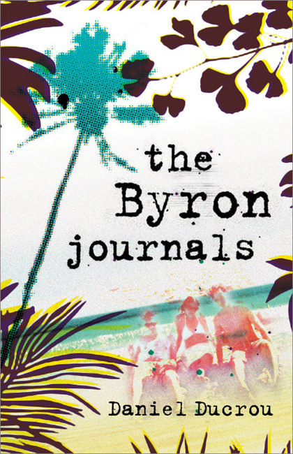 The Byron Journals By: Daniel Ducrou