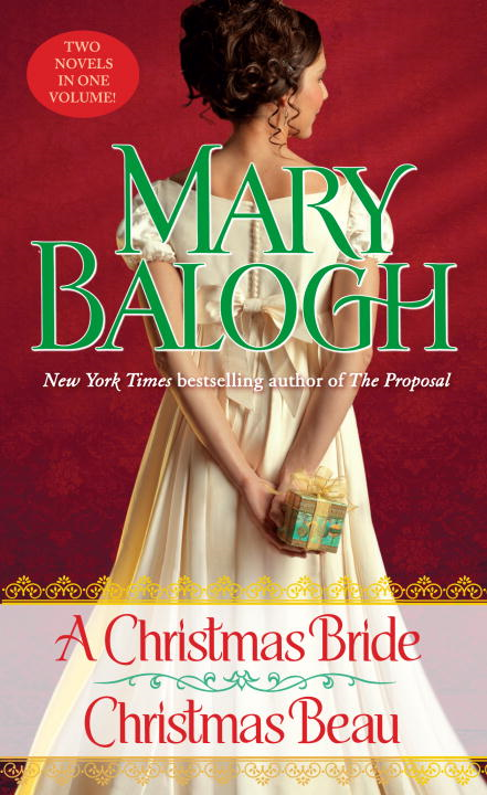 A Christmas Bride/Christmas Beau By: Mary Balogh