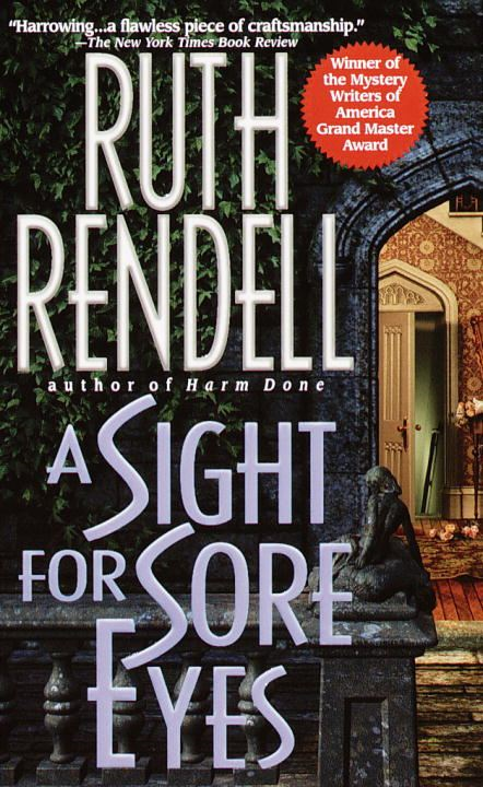 A Sight for Sore Eyes By: Ruth Rendell