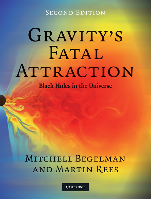 Gravity's Fatal Attraction Black Holes in the Universe