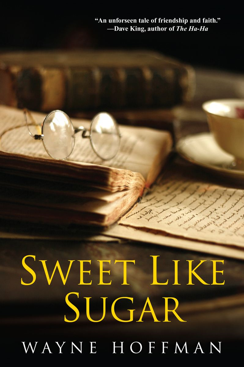Sweet Like Sugar By: Wayne Hoffman
