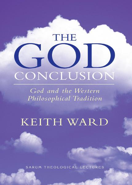 The God Conclusion By: Keith Ward