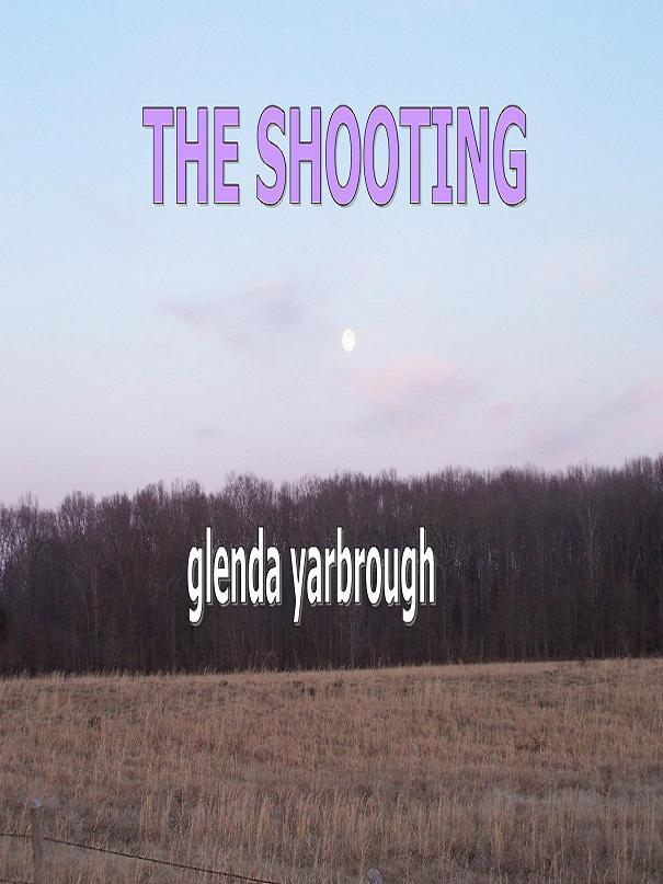 The Shooting