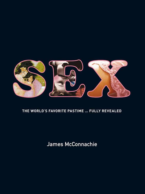 Sex By: James McConnachie