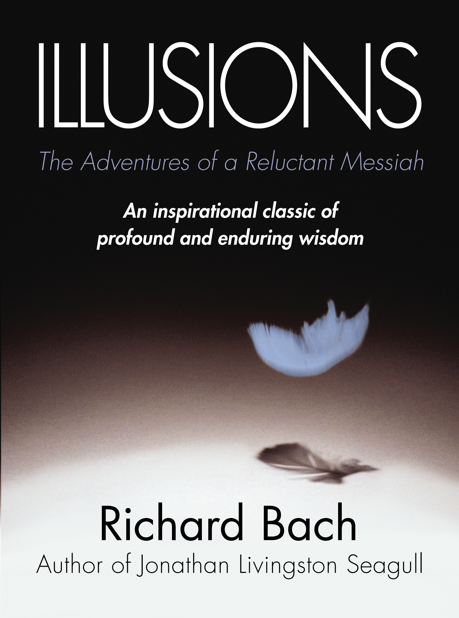 Illusions The Adventures of a Reluctant Messiah