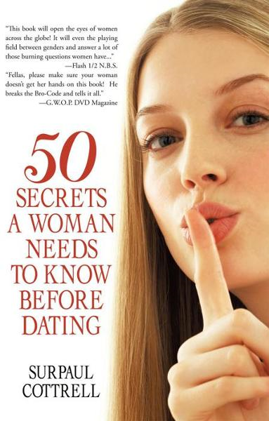 Fifty Secrets a Woman Needs to Know before Dating