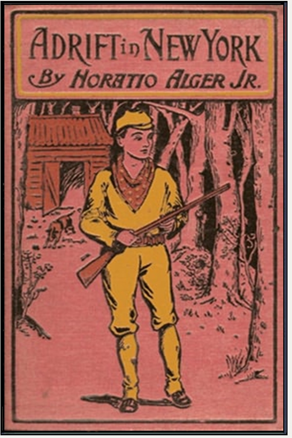 Adrift in New York By: Horatio Alger