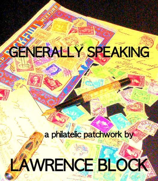 Generally Speaking: a philatelic patchwork