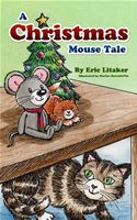 download A Christmas Mouse Tale book