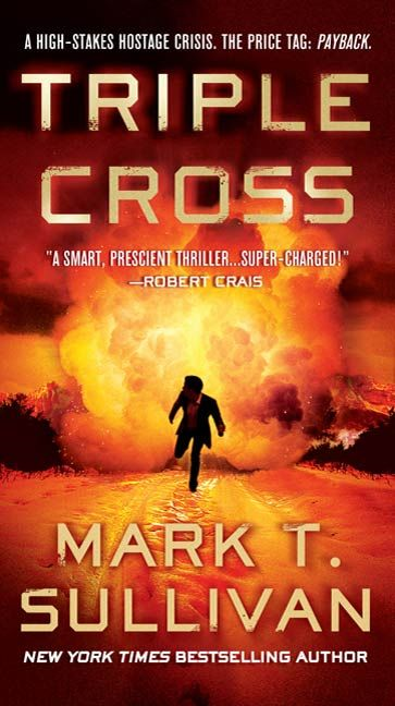 Triple Cross By: Mark Sullivan