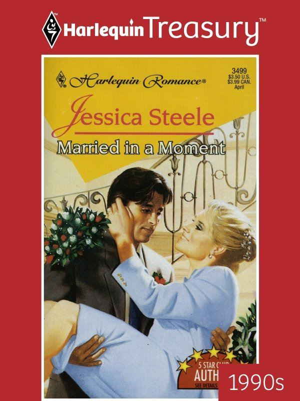 Married In A Moment By: Jessica Steele