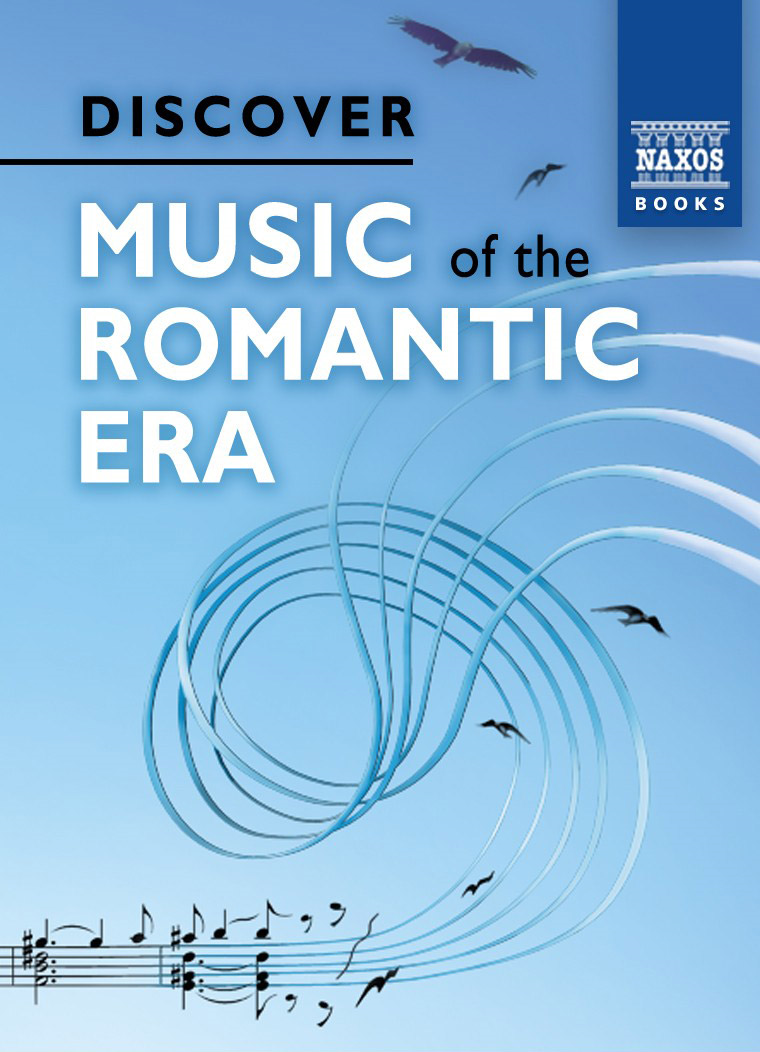 Discover Music of the Romanticl Era
