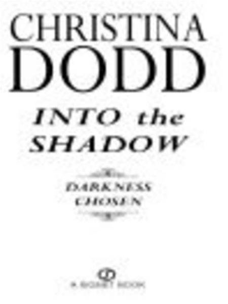 Into the Shadow: Darkness Chosen