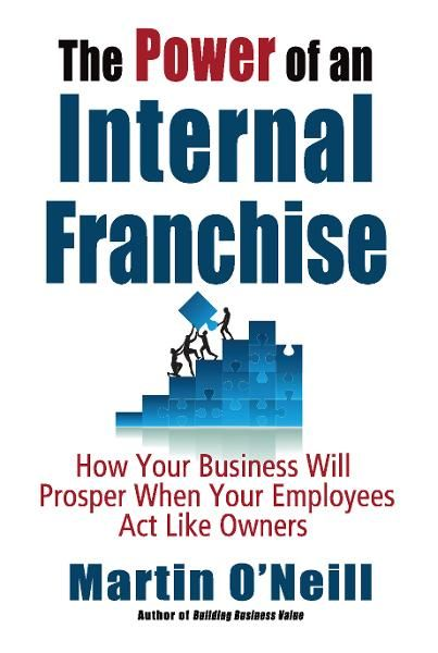 The Power of an Internal Franchise