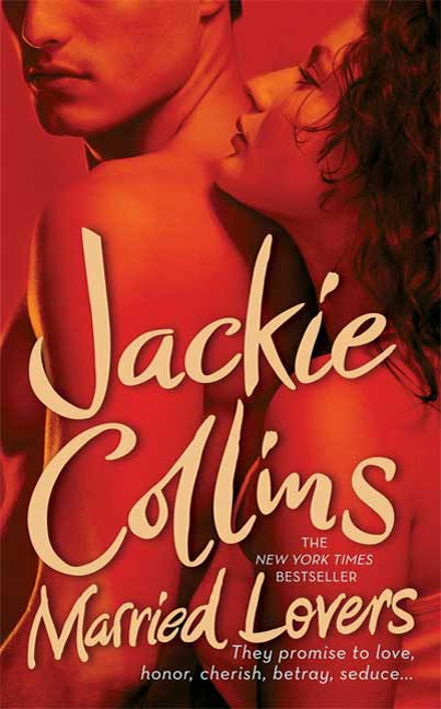 Married Lovers By: Jackie Collins