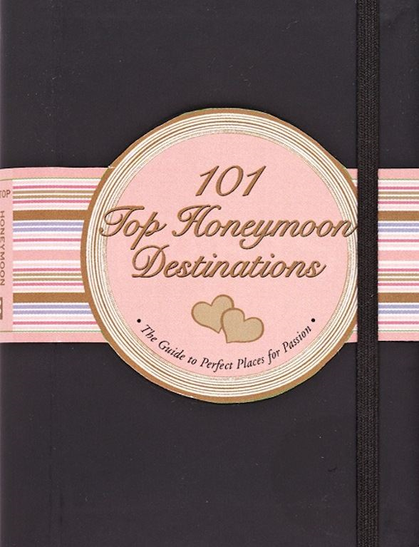 101 Top Honeymoon Destinations