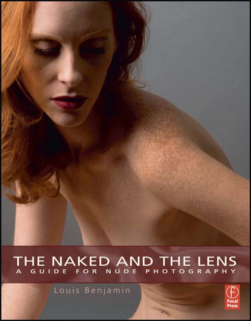 The Naked and the Lens A Guide to Nude Photography