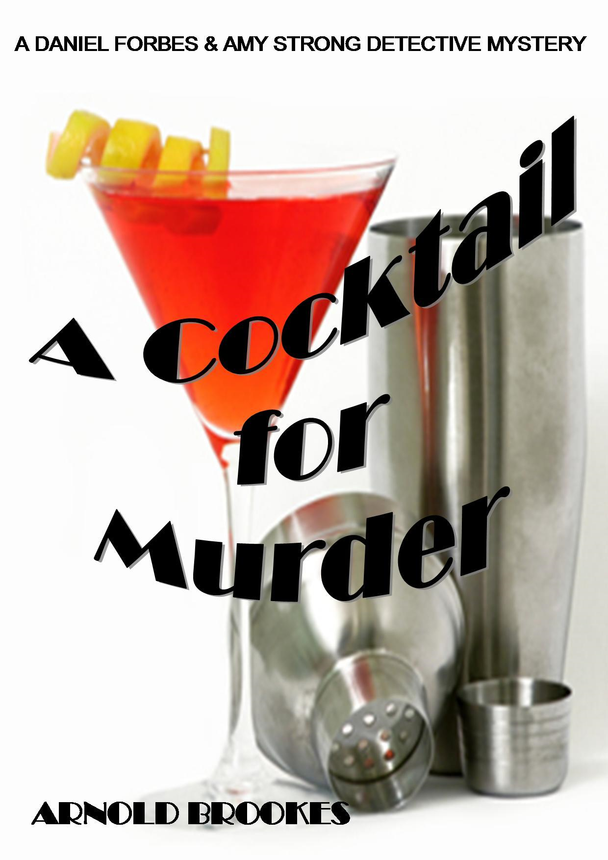 A COCKTAIL for MURDER