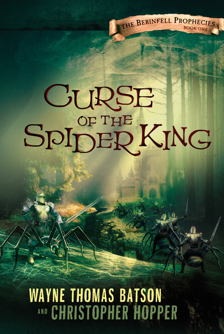 Curse of the Spider King By: Wayne Thomas Batson
