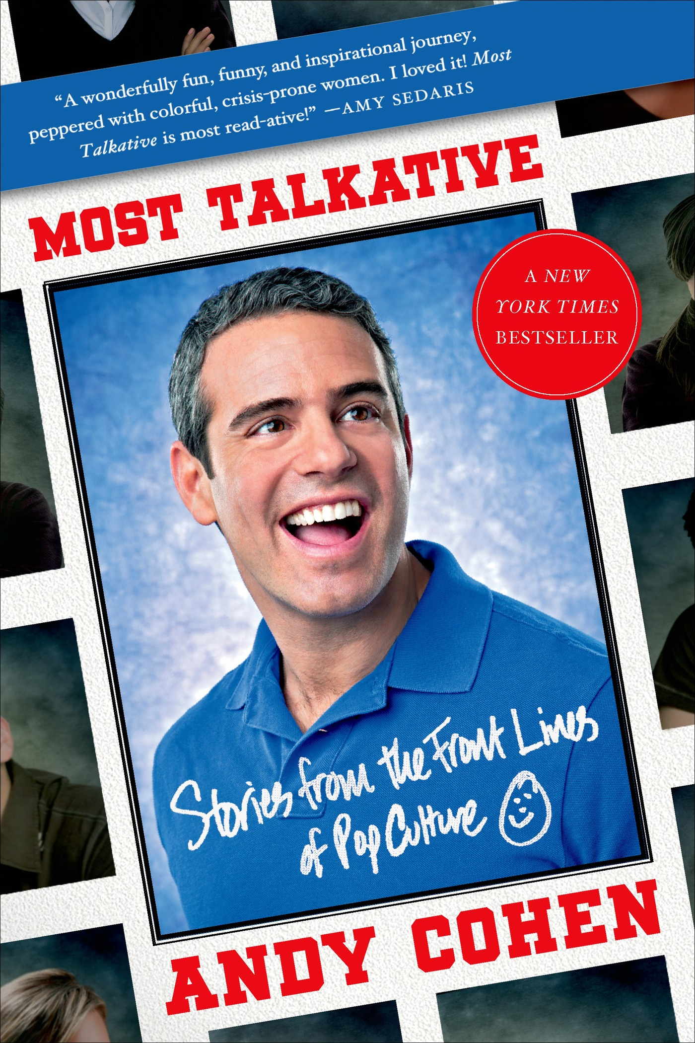 Most Talkative By: Andy Cohen