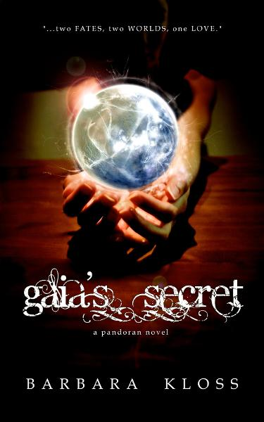 Gaia's Secret (A Pandoran Novel, #1) By: Barbara Kloss