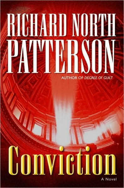 Conviction By: Richard North Patterson