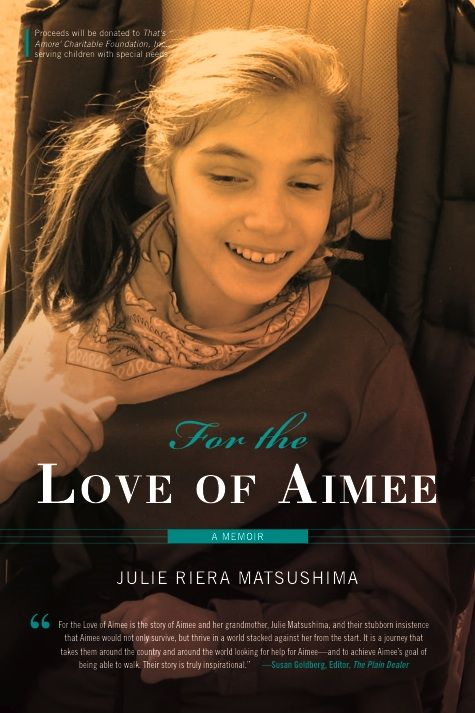 For The Love Of Aimee: A Memoir By: Julie Matsushima