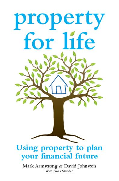 Property for Life By: David Johnston,Mark Armstrong