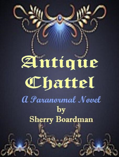 Antique Chattel