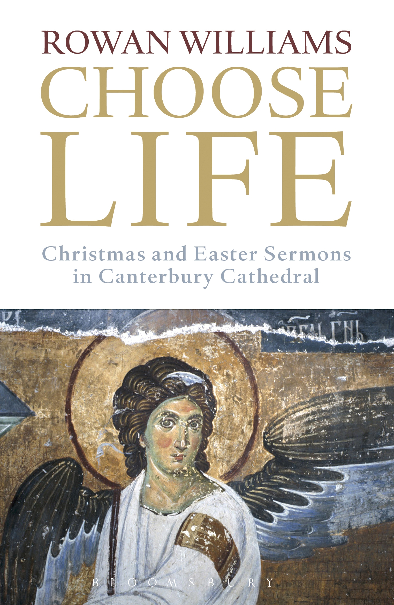 Choose Life Christmas and Easter Sermons in Canterbury Cathedral