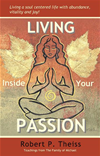 Living Inside Your Passion