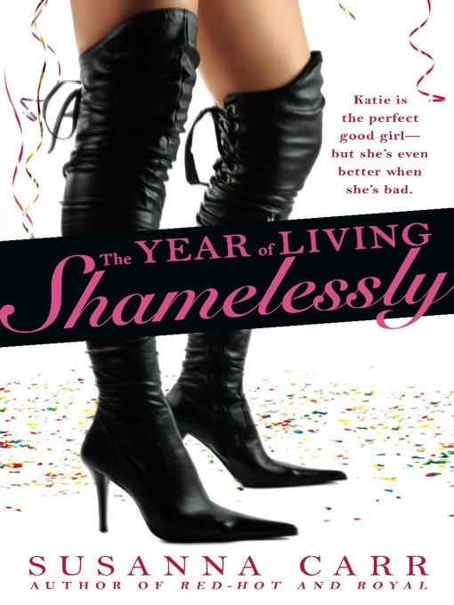 The Year of Living Shamelessly