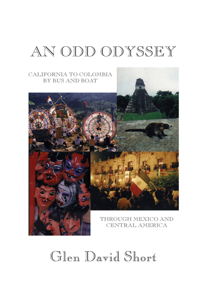 An Odd Odyssey By: Glen David Short