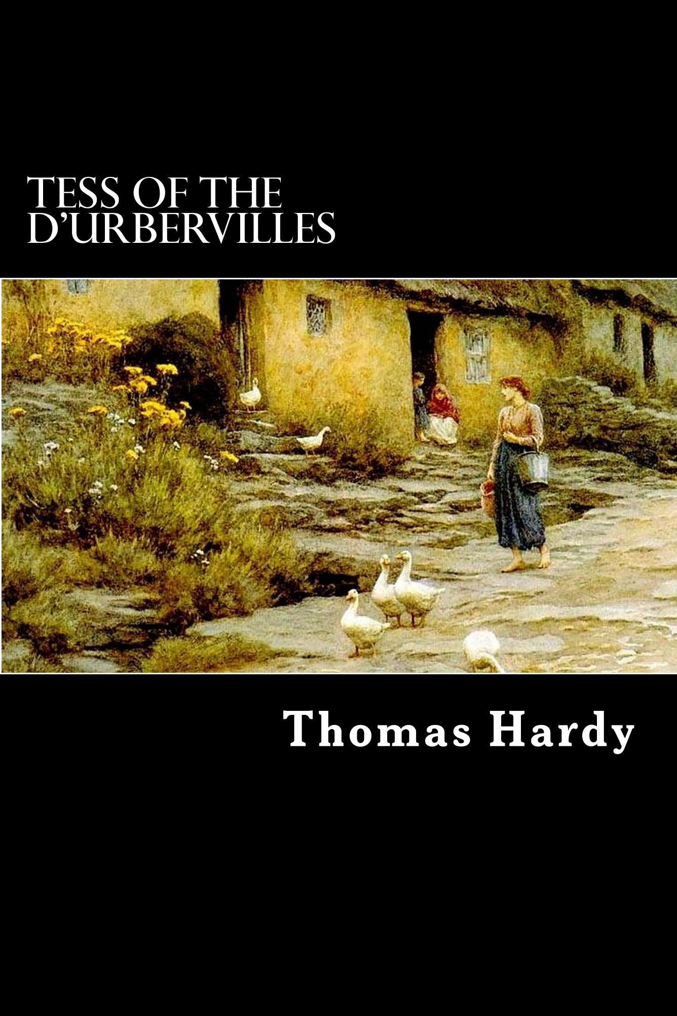 Tess of the d'Urbervilles By: Thomas Hardy