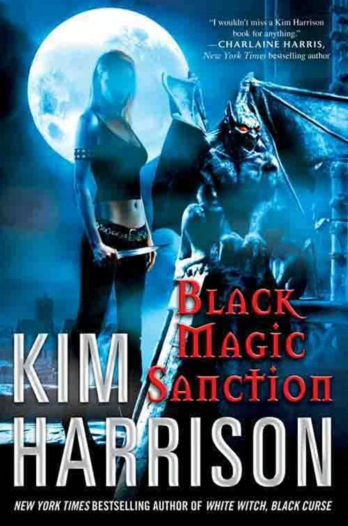 Black Magic Sanction By: Kim Harrison