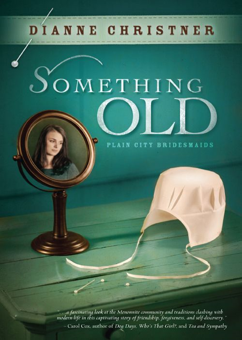 Something Old By: Dianne Christner