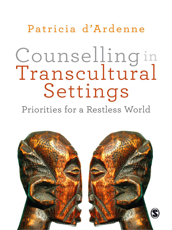 Counselling in Transcultural Settings Priorities for a Restless World