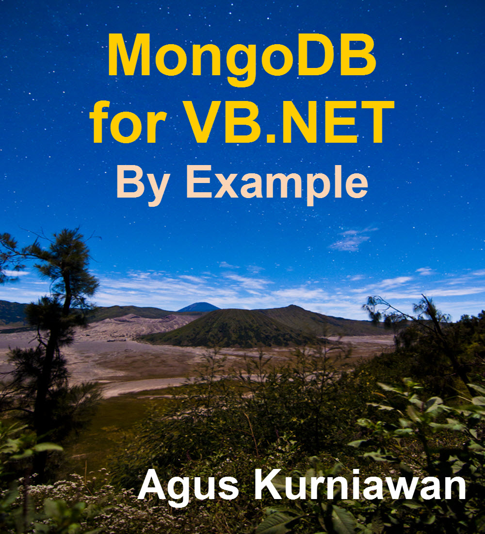 MongoDB for VB.NET by Example By: Agus Kurniawan