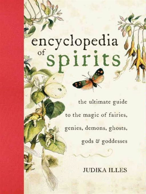 Encyclopedia of Spirits By: Judika Illes