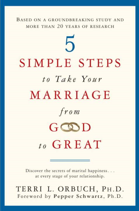 5 Simple Steps to Take Your Marriage from Good to Great