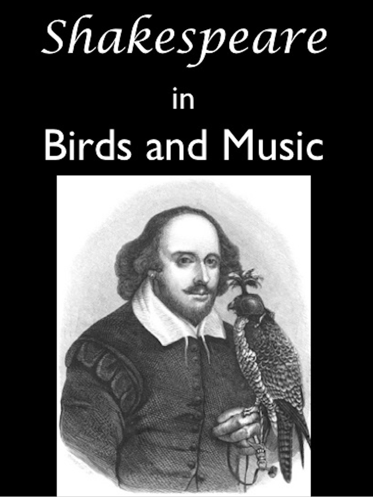 Shakespeare in Birds and Music